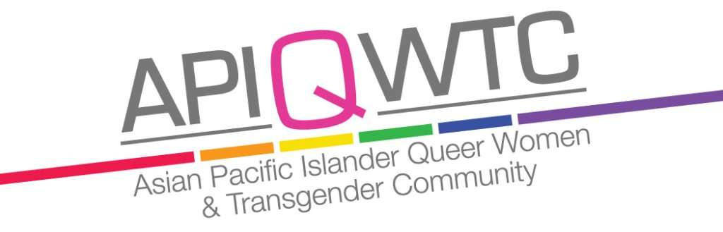 Asian & Pacific Islander Queer Women & Transgender Community (APIQWTC)